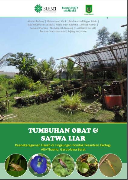 Cover-Buku-Tumbuhan-Obat-dan-Satwa-Liar-Keanekaragaman-Hayati-di-Lingkungan-Pondok-Pesantren-Ekologi-Ath-Thaariq-Garut-Jawa-Barat