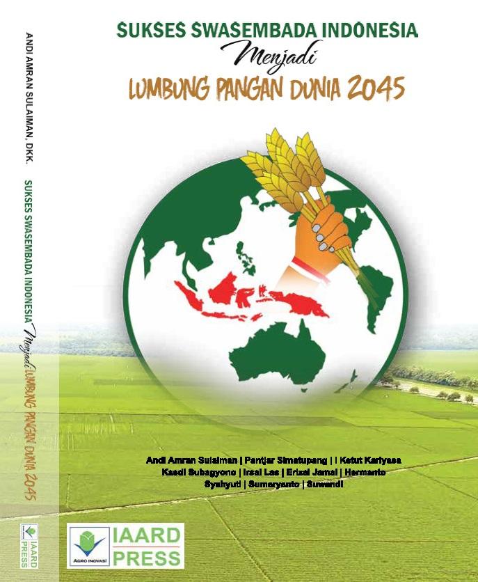 Sukses-Swasembada-Indonesia-Menjadi-Lumbung-Pangan-Dunia-2045